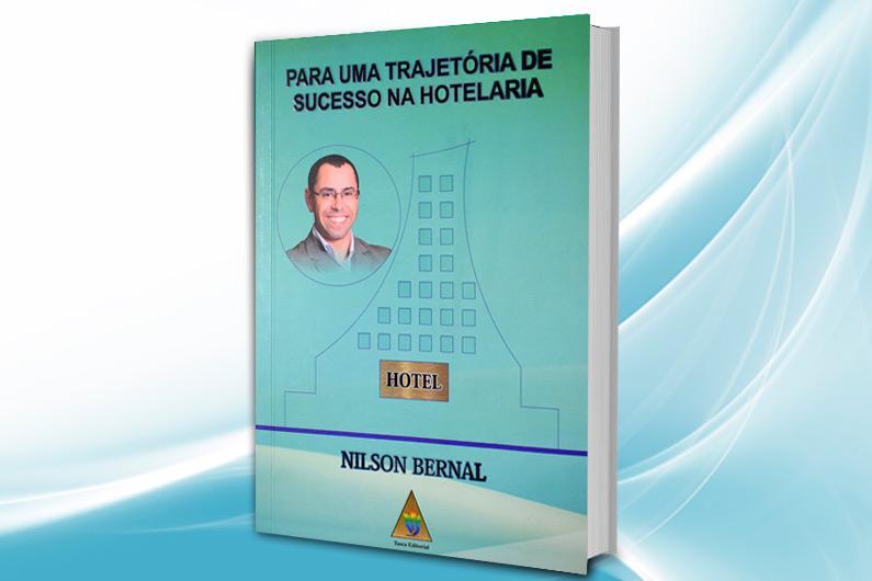 http://www.revistahoteis.com.br: Nilson Bernal lança livro sobre trajetória na hotelaria